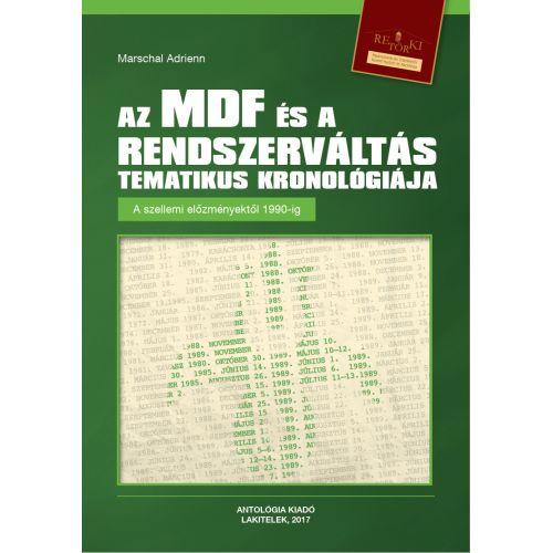 Az MDF és a rendszerváltás korai tematikus kronológiája