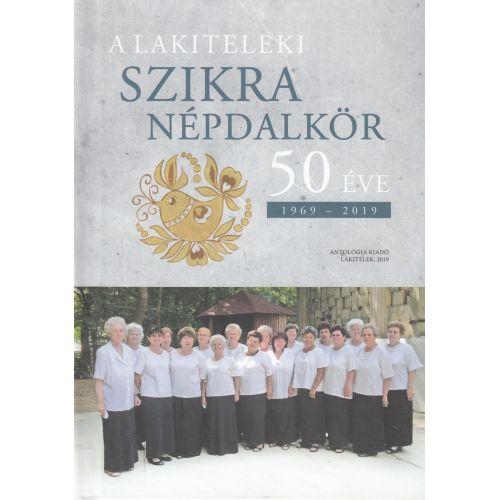 A lakiteleki Szikra Népdalkör 50 éve
