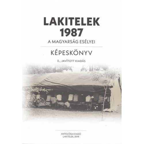 Lakitelek, 1987 – A magyarság esélyei