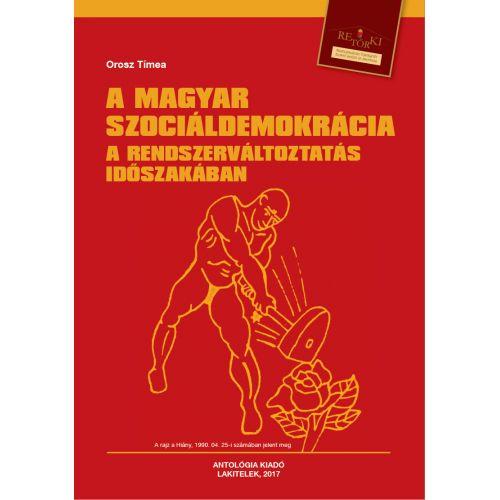 A magyar szociáldemokrácia a rendszerváltoztatás időszakában